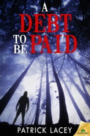 A Debt to be Paid ebook by Patrick Lacey