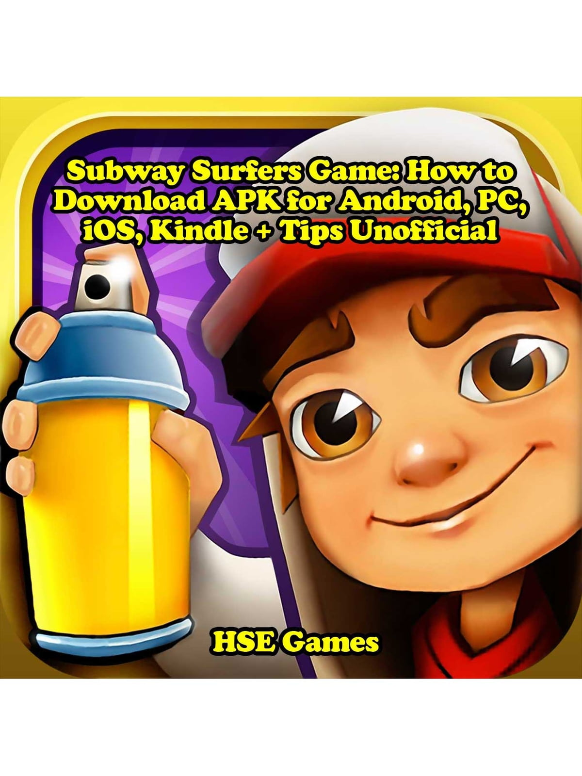 Subway Surfers Game How To Download Apk For Android Pc Ios