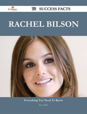 Rachel Bilson 70 Success Facts - Everything you need to know about Rachel Bilson ebook by Steve Miles