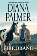 Fire Brand ebook by Diana Palmer