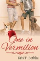 One in Vermilion ebook by