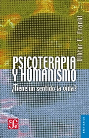 Psicoterapia y humanismo ebook by Viktor Emil Frankl