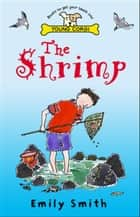 The Shrimp ebook by Emily Smith