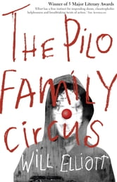 The Pilo Family Circus ebook by Will Elliott