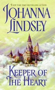 Keeper of the Heart ebook by Johanna Lindsey