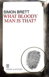 What Bloody Man Is That ebook by Simon Brett