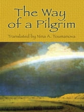 The Way of a Pilgrim ebook by