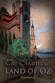 The Marvelous Land of Oz ebook by L. Baum