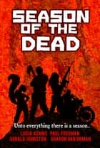 Season of the Dead ebook by Sharon Van Orman