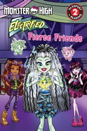 Monster High: Fierce Friends ebook by Margaret Green