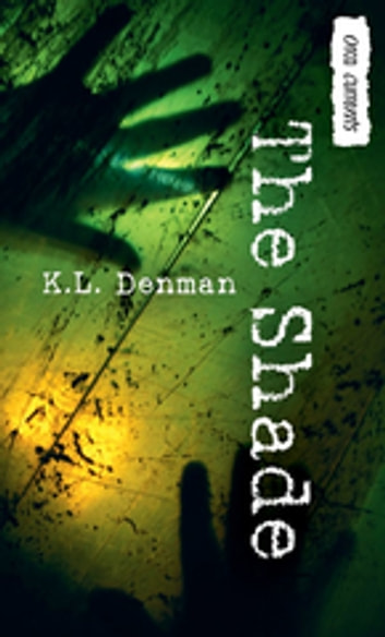 The Shade ebook by K. L. Denman