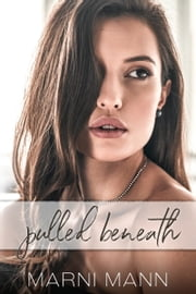 Pulled Beneath ebook by Marni Mann