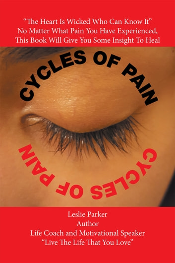 Cycles of Pain ebook by Leslie Parker