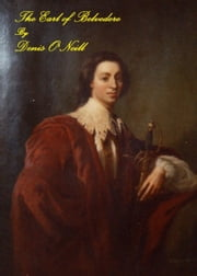 The Earl of Belvedere ebook by Denis O'Neill