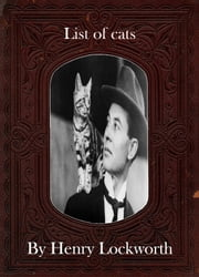 List of cats ebook by Henry Lockworth,Lucy Mcgreggor,John Hawk