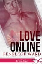 Love online ebook by Penelope Ward, Else Dupond