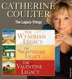Catherine Coulter: The Legacy Trilogy 1-3 ebook by Catherine Coulter