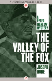 The Valley of the Fox ebook by Joseph Hone