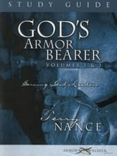 God's Armor Bearer Volumes 1 & 2 Study Guide: A 40-Day Personal Journey ebook by Terry Nance