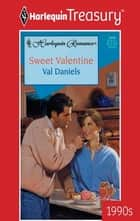 Sweet Valentine ebook by Val Daniels