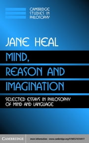 Mind, Reason and Imagination ebook by Heal, Jane
