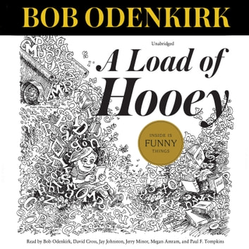 A Load of Hooey - A Collection of New Short Humor Fiction audiobook by Bob Odenkirk