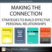 Making the Connection - Strategies to Build Effective Personal Relationships (Collection) ebook by Jonathan Herring,Sandy Allgeier,Richard Templar,Samuel Barondes