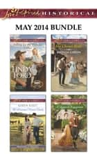 Love Inspired Historical May 2014 Bundle - An Anthology ebook by Linda Ford, Karen Kirst, Rhonda Gibson,...