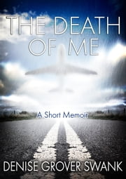 The Death of Me ebook by Denise Grover Swank