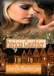 Love on Maiden Lane (Romance) ebook by Patricia Gauthier