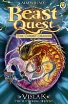 Beast Quest: 80: Vislak the Slithering Serpent ebook by Adam Blade