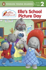 Ella's School Picture Day ebook by Lana Jacobs