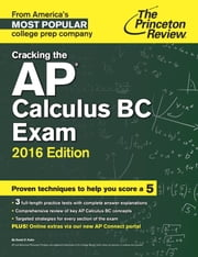 Cracking the AP Calculus BC Exam, 2016 Edition ebook by Princeton Review