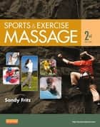 Sports & Exercise Massage ebook by Sandy Fritz