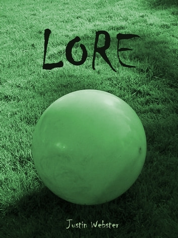 Lore ebook by Justin Webster