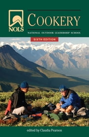 NOLS Cookery ebook by Claudia Pearson