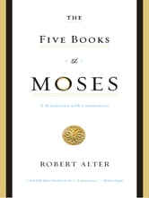 The Five Books of Moses: A Translation with Commentary ebook by Robert Alter