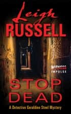 Stop Dead ebook by Leigh Russell