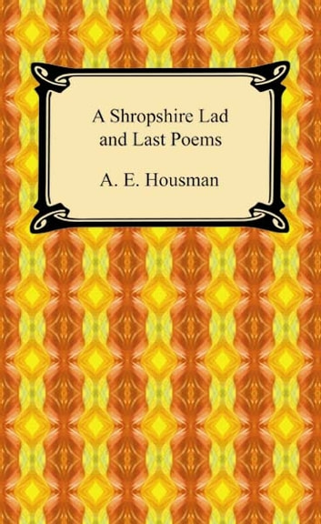 an introduction to the poetry of a e housman An analysis of the poetry of ae housman pages 3 words 874 view full essay more essays like this: use of symbolism, use of imagery, a e housman, use of rhyme.