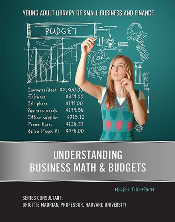 Understanding Business Math & Budgets ebook by Helen Thompson