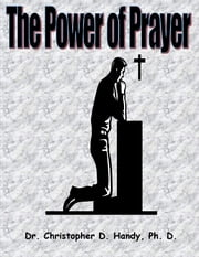 The Power of Prayer ebook by Christopher Handy