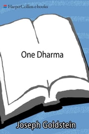 One Dharma - The Emerging Western Buddhism ebook by Joseph Goldstein