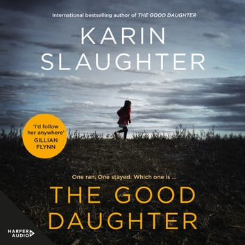 The Good Daughter audiobook by Karin Slaughter