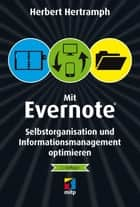 Mit Evernote Selbstorganisation und Informationsmanagement o ebook by Herbert Hertramph