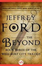 The Beyond ebook by Jeffrey Ford