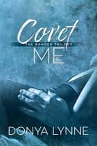 Covet Me ebook by Donya Lynne