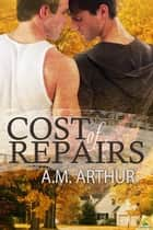 Cost of Repairs ebook by A.M. Arthur