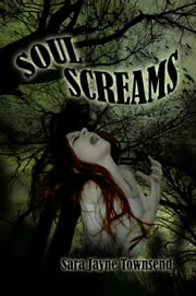 Soul Screams ebook by Sara Jayne Townsend