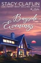 Bayside Evenings - The Hunters, #7 ebook by Stacy Claflin