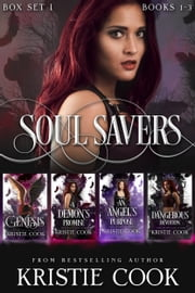 Soul Savers Box Set (Books 1-3 + Novella) ebook by Kristie Cook
